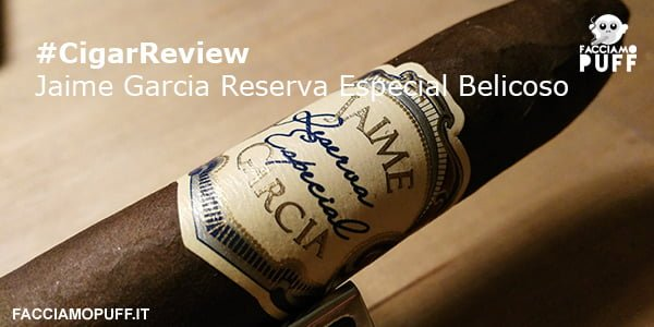 Cigar Review | Jaime Garcia Reserva Especial Belicoso… Junkie passion!