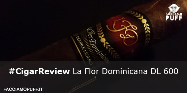 Cigar Review | La Flor Dominicana DL 600 natural | Anima Jedi